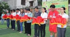 """Lễ khánh thành sân bóng và khai mạc giải bóng đá """"Phú Đạt Open 2012"""""""